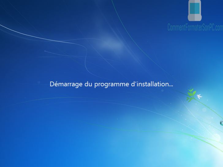 Installer Windows 7 - programme d'installation démarre